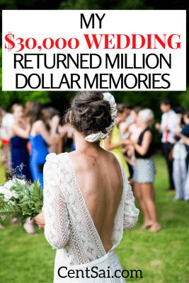 My $30,000 Wedding Returned Million Dollar Memories. Sometimes spending money to create valuable memories is worth the price.