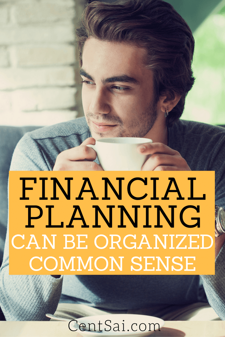 Financial Planning Can Be Organized Common Sense