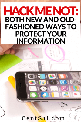 Hack Me Not Both New And Old-Fashioned Ways To Protect Your Information