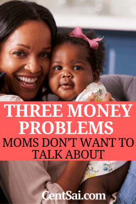 Three Money Problems Moms Don't Want to Talk About. Mothers never want to reveal their insecurities or imperfections. After all, we're supposed to be the strong ones, the ones who are the support system for everyone else.