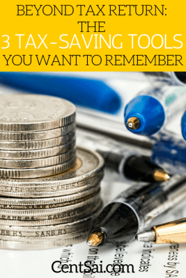 Beyond Tax Return The 3 Tax-Saving Tools You Want To Remember