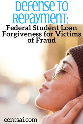 Defense to Repayment Federal Student Loan Forgiveness for Victims of Fraud