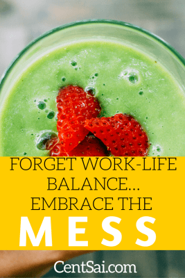 Forget Work/Life Balance... Embrace The Mess. I won't lie. There will be times when adhering to your personal limits is tough, but I keep reminding myself that I chose this life because I want to make the most of it.