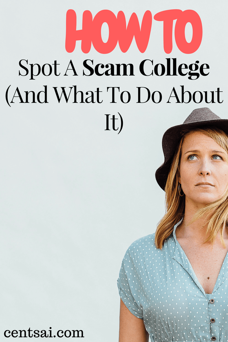 How To Spot A Scam College (And What To Do About It)