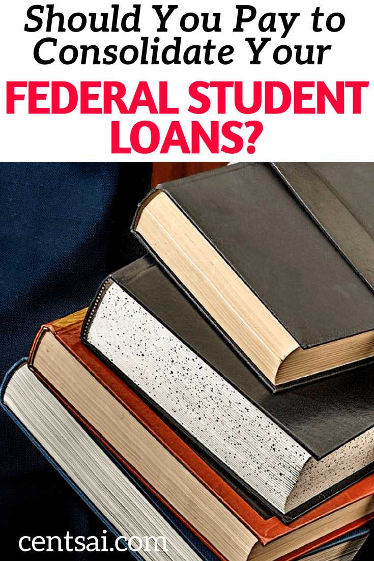 Should You Pay to Consolidate Your Federal Student Loans