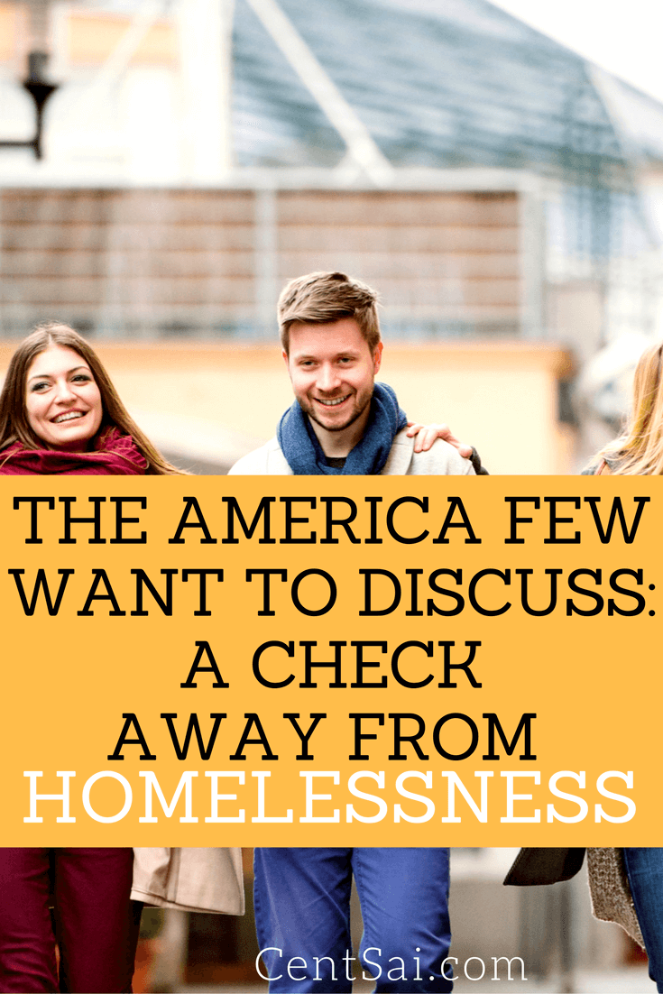 The America Few Want To Discuss A Check Away From Homelessness