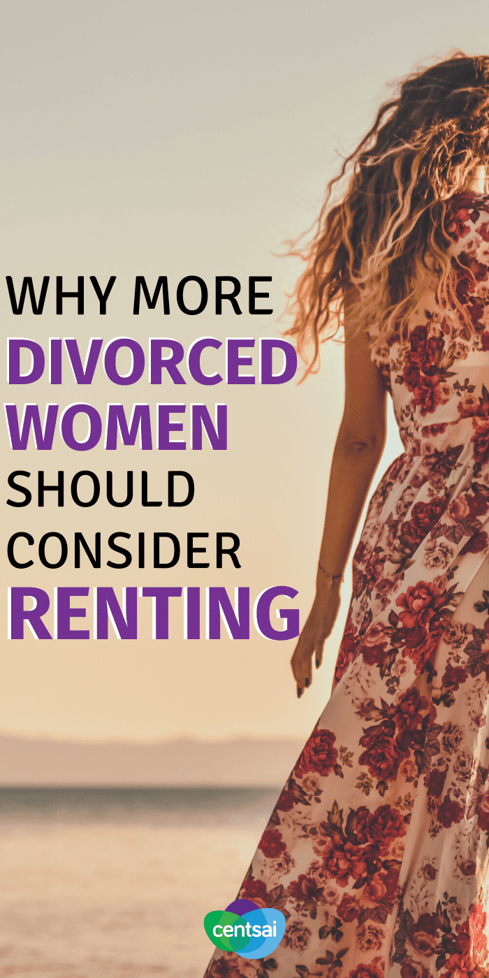 Why More Divorced Women Should Consider Renting