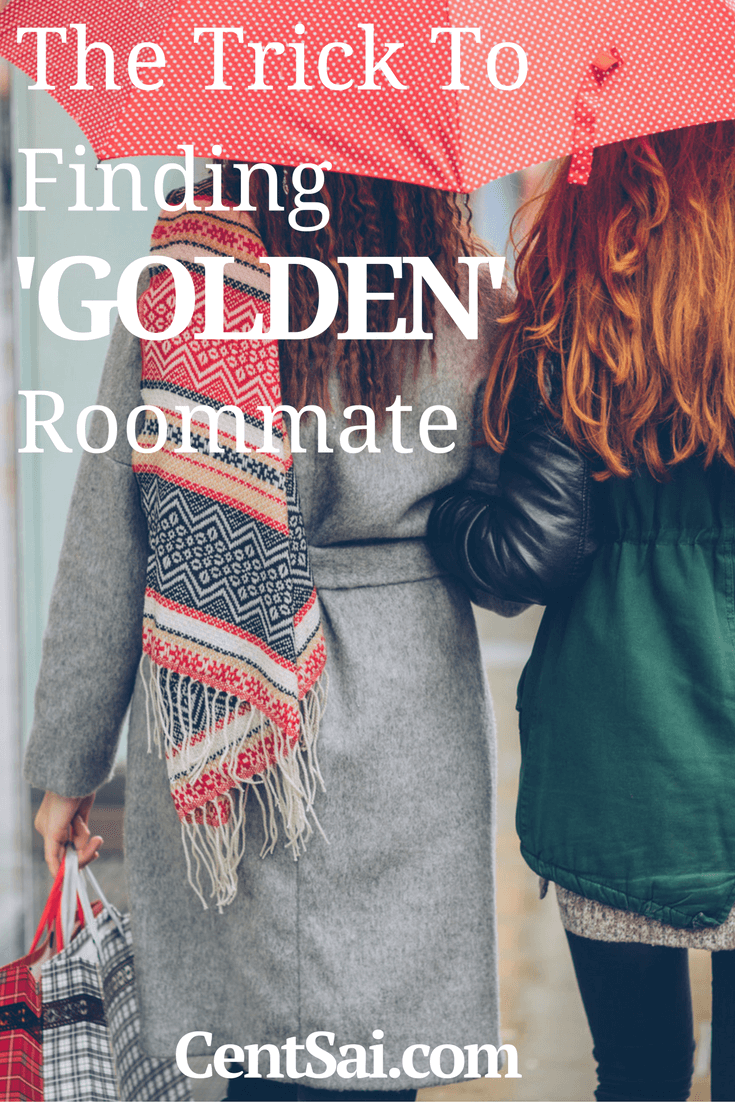 If you can build that into the rental costs, and find people who are willing to pay a little more for their peace of mind, you have found your golden roommates.