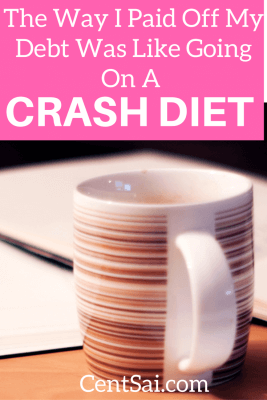 The Way I Paid Off My Debt Was Like Going On A Crash Diet