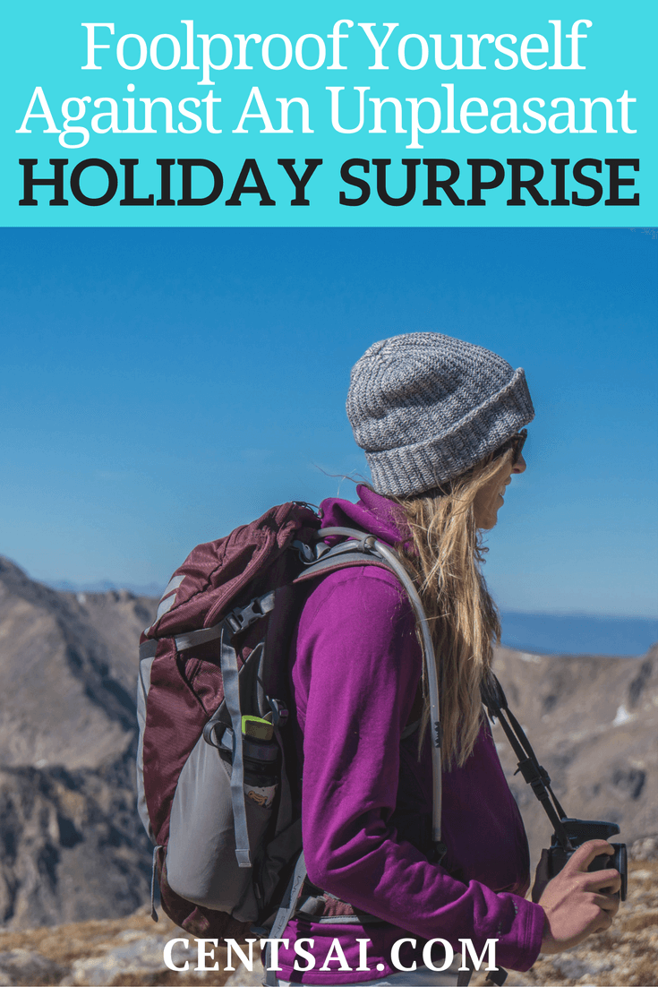 Going away on a trip? Be sure to plan ahead - an unplanned-for surprise could burn a hole in your pocket and put a damper on your vacation. By planning ahead and getting appropriate cover, you will make sure that your vacations go smoothly.