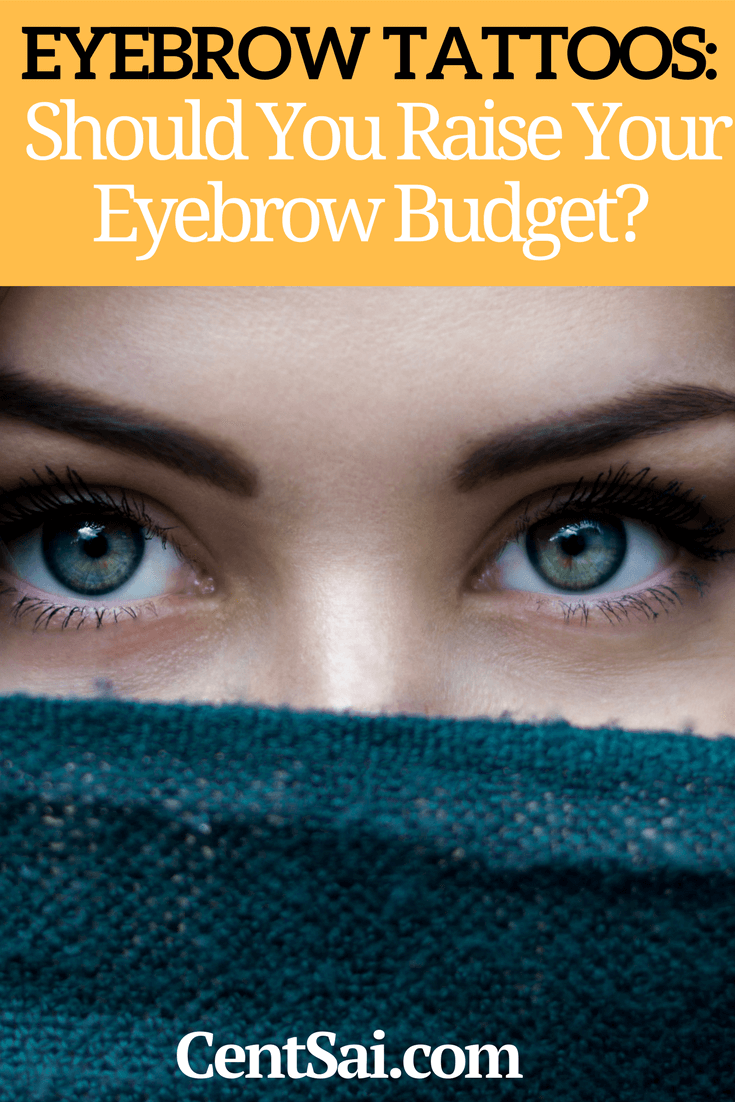 How Much Does It Cost to Get Your Eyebrows Tattooed?