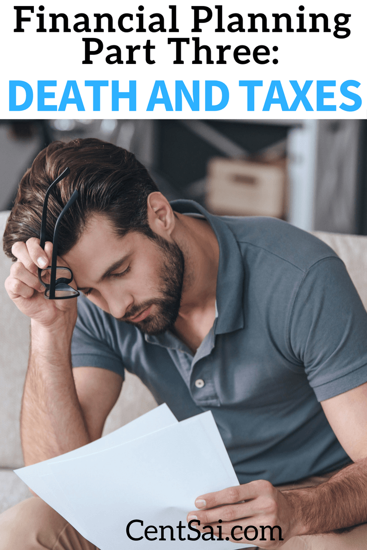 People look forward to talking about death and disability about as much as they look forward to talking about taxes, so we decided to talk about both of them here! Both are incredibly important to address as part of your financial plan.