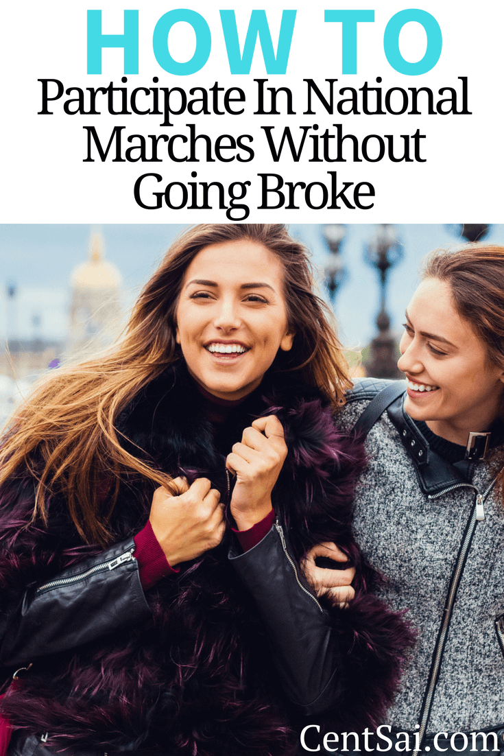 Marching for your cause is a good way to participate in active democracy. Here's how you can get involved without going broke...