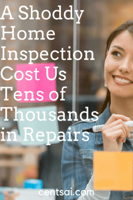 A Shoddy Home Inspection Cost Us Tens of Thousands in Repairs