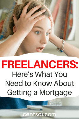 Freelancers: Here's What You Need to Know About Getting a Mortgage. Qualifying for a mortgage as a freelancer is tougher than you may think – especially if you're relatively new to self-employment.