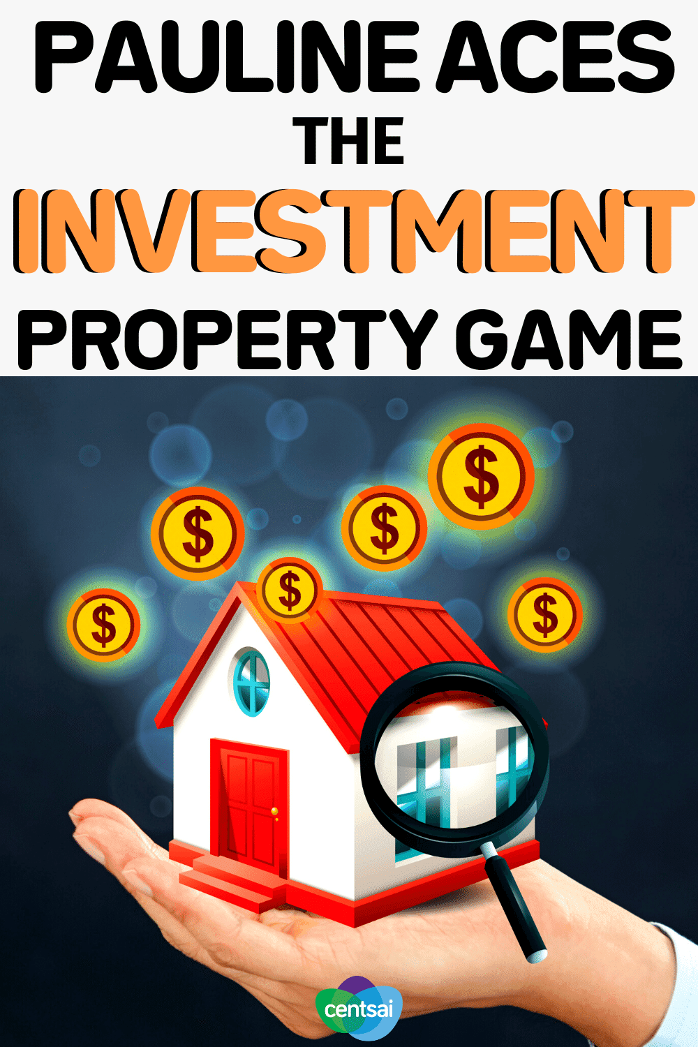 Pauline Aces the Investment Property Game
