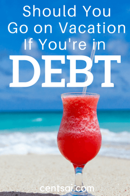 Should You Go on Vacation If You're in Debt? Not all kinds of debt should prevent you from going on vacation, but you should take your finances into consideration before traveling.
