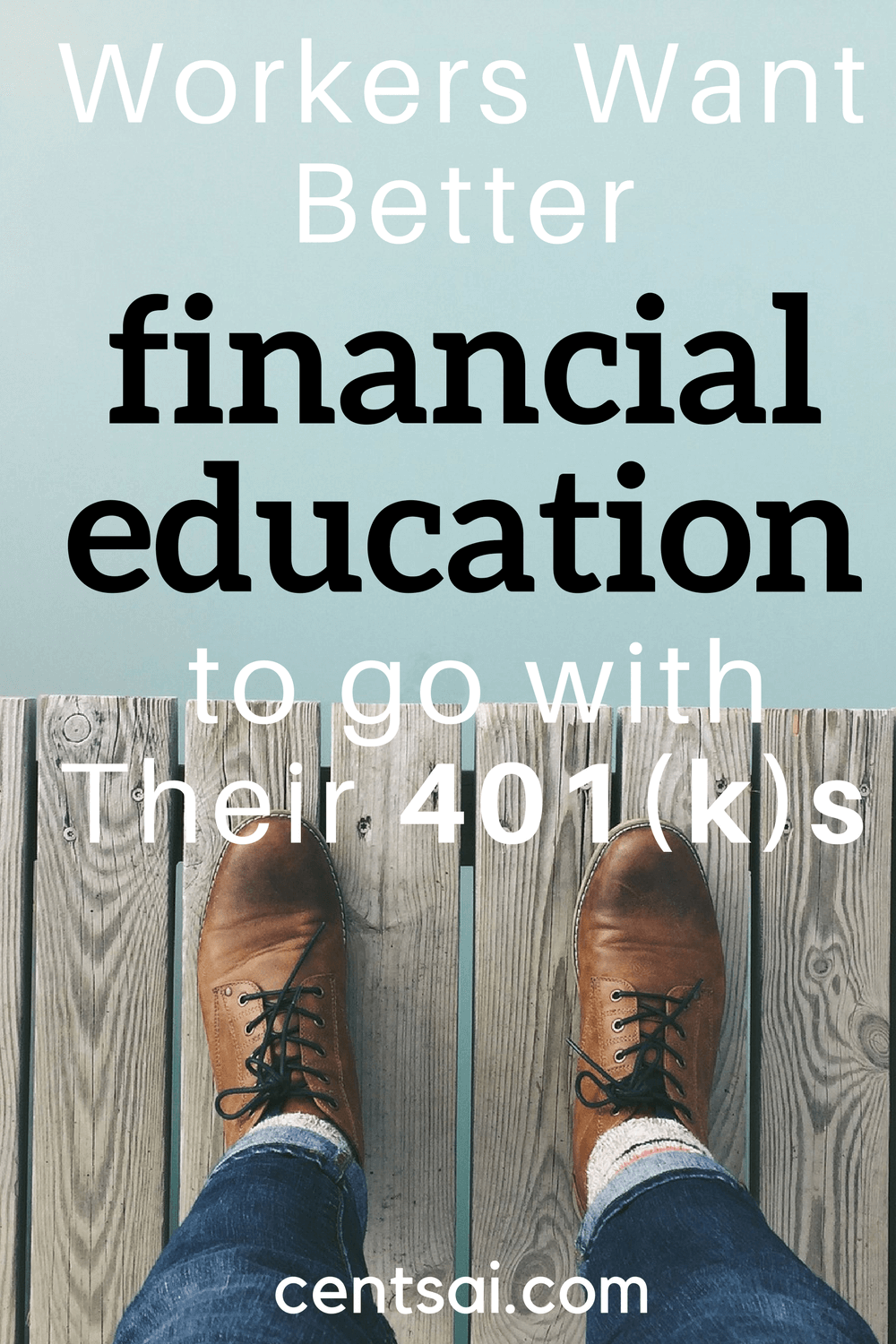 Workers Want Better Financial Education to go with Their 401(k)s