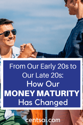 From Our Early 20s to Our Late 20s: How Our Money Maturity Has Changed