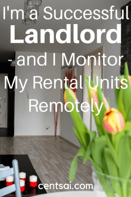 I'm a Successful Landlord- and I Monitor My Rental Units Remotely. Even if you don't live nearby—you can still manage your investment.