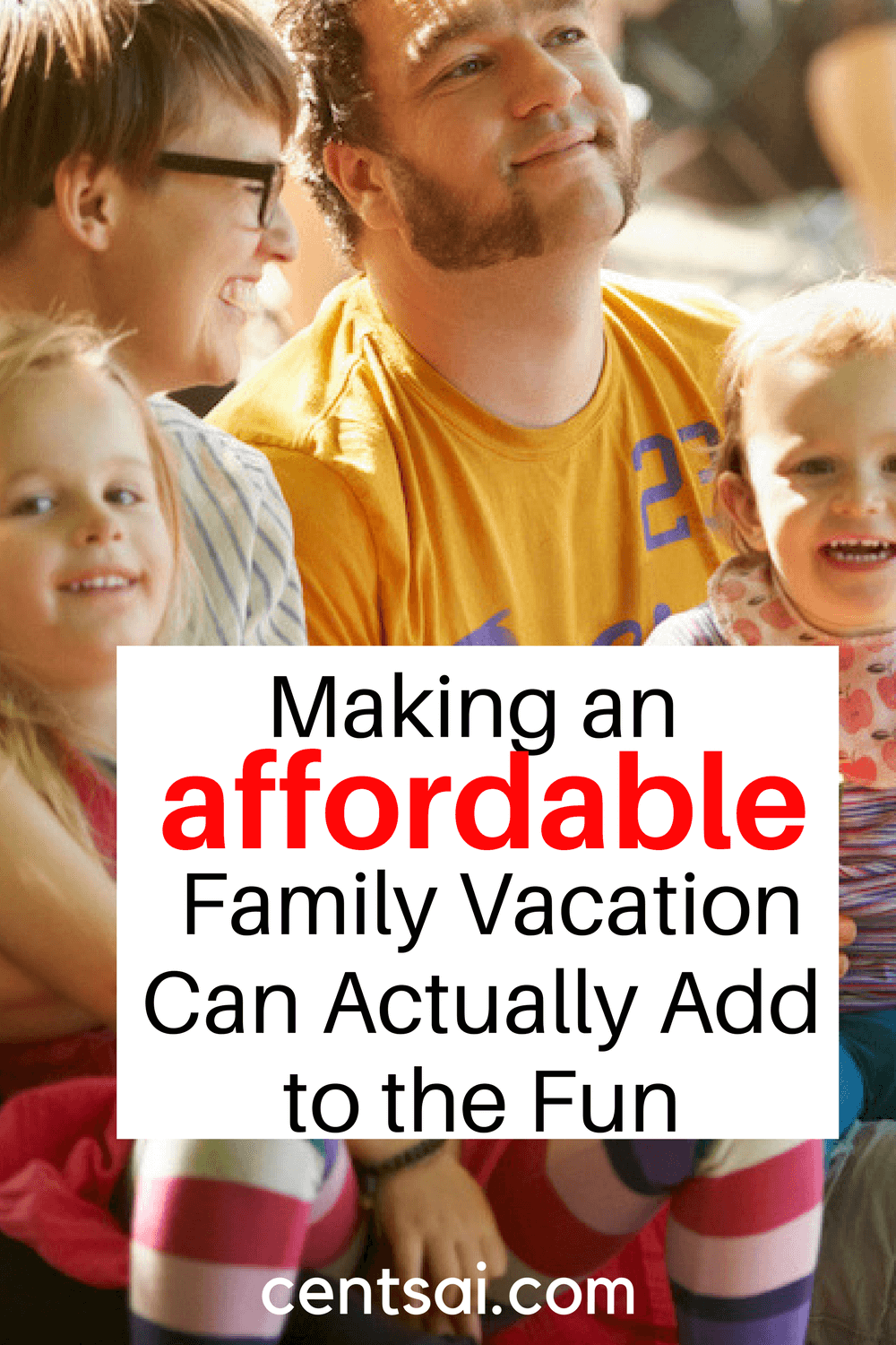 Making an Affordable Family Vacation Can Actually Add to the Fun