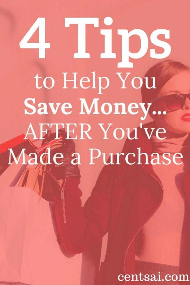 4 Tips to Help You Save Money... AFTER You've Made a Purchase. Thanks for this! I recently bought new things for our new house and this one help me how to save money after spending! Thanks for pinning!