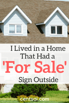 I Lived in a Home That Had a 'For Sale' Sign Outside