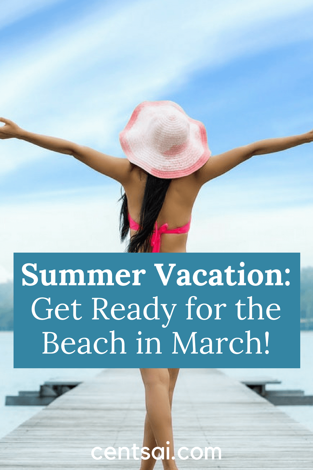 Summer Vacation Get Ready for the Beach in March