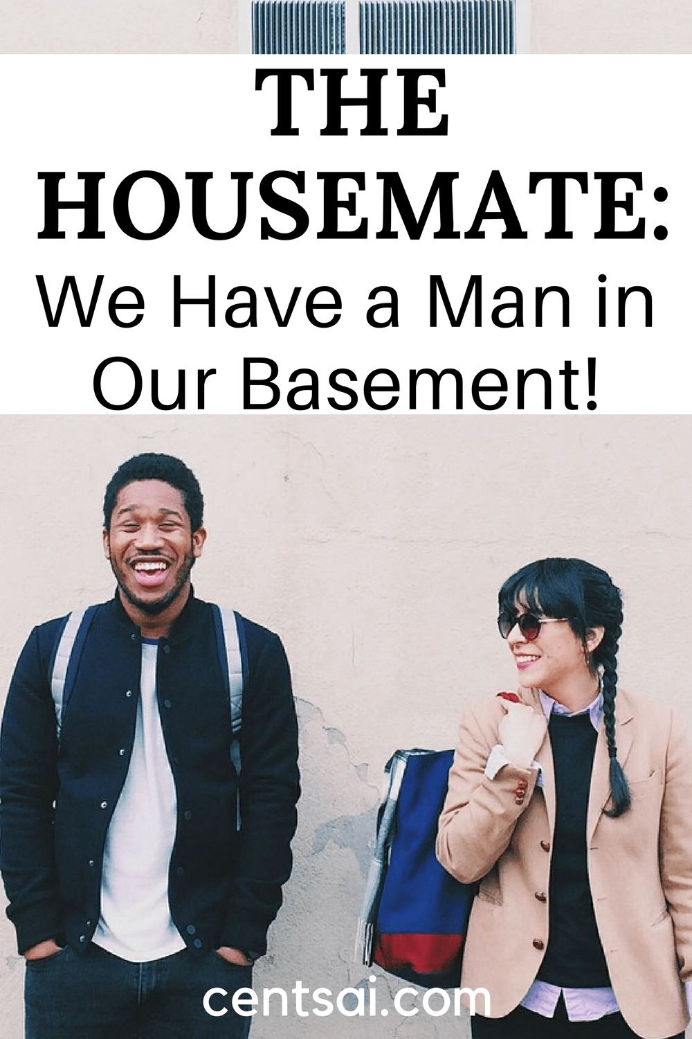 We Have a Man in Our Basement!