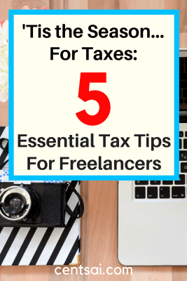 'Tis the Season... For Taxes: 5 Essential Tax Tips For Freelancers