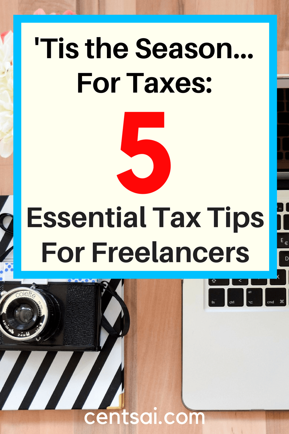 'Tis the Season... for Taxes: 5 Essential Tips for Filing Taxes as a Freelancer