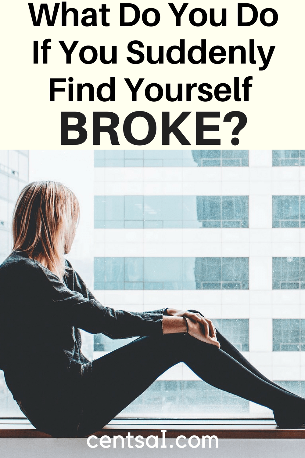 What Do You Do If You Suddenly Find Yourself Broke?