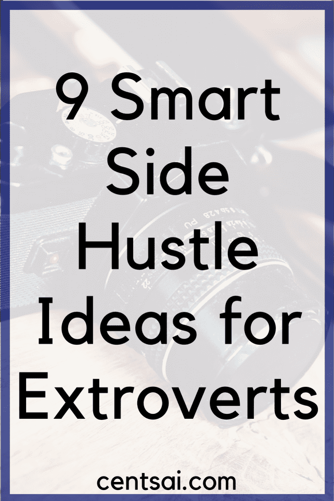 9 Smart Side Hustle Ideas for Extroverts | CentSai