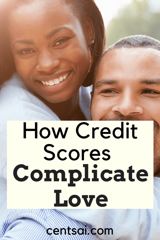 How Credit Scores Complicate Love. Credit scores may affect your love life more than you think. Whether they make life easier or more difficult, well... That depends.