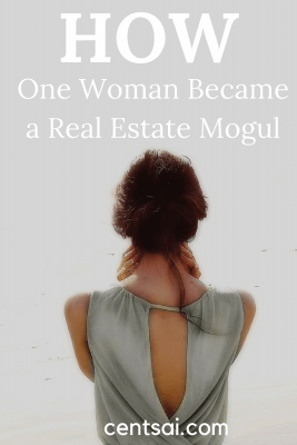 How One Woman Became a Real Estate Mogul