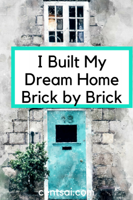 I Built My Dream Home Brick by Brick. Building my beach house myself allowed me to save money on building costs while making sure that it truly was my dream home.