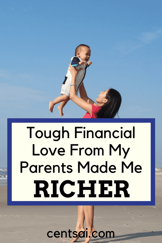 Tough Financial Love From My Parents Made Me Richer. A big part of your financial education is what you learn from your parents.