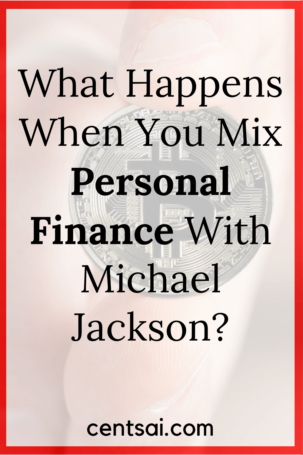 What Happens When You Mix Personal Finance With Michael Jackson?