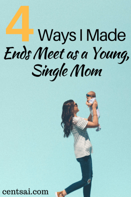 How to Survive Financially as a Single Mom: 4 Ways to Make Ends Meet as a Struggling Single Mom