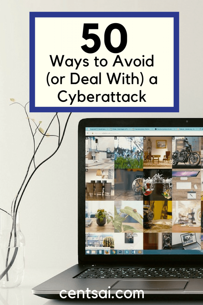 50 Ways to Avoid (or Deal With) a Cyberattack. Protecting your online information is vital to protecting your finances. Here's how you can guard against a cyberattack.
