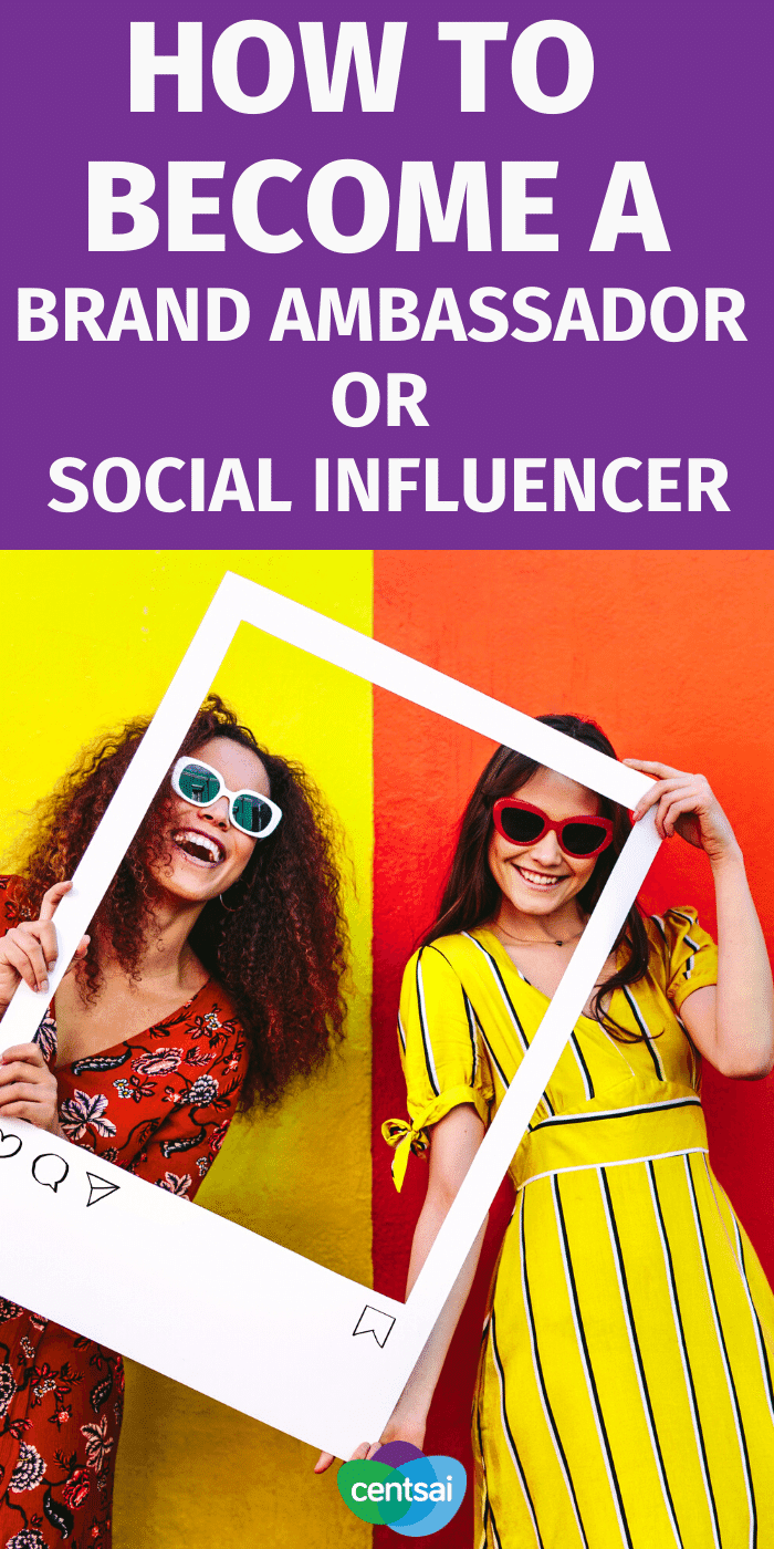 Do you know that you can make money as a Brand Ambassador or Social Influencer. Are you an extrovert? Want to make some extra cash? Check out these few tips on how to become a brand ambassador or social influencer. #CentSai #makemoremoney #sidehustletips #makemoney #passiveincome