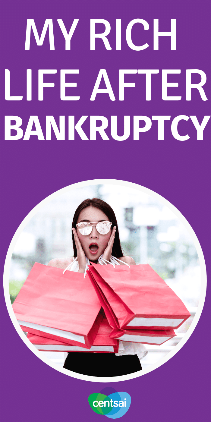 My Rich Life After Bankruptcy