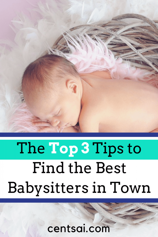 """The Top 3 Tips to Find the Best Babysitters in Town. Want some """"me time,"""" but not sure what to do for childcare? Cat Alford has some tips for finding the best babysitters at an affordable price."""