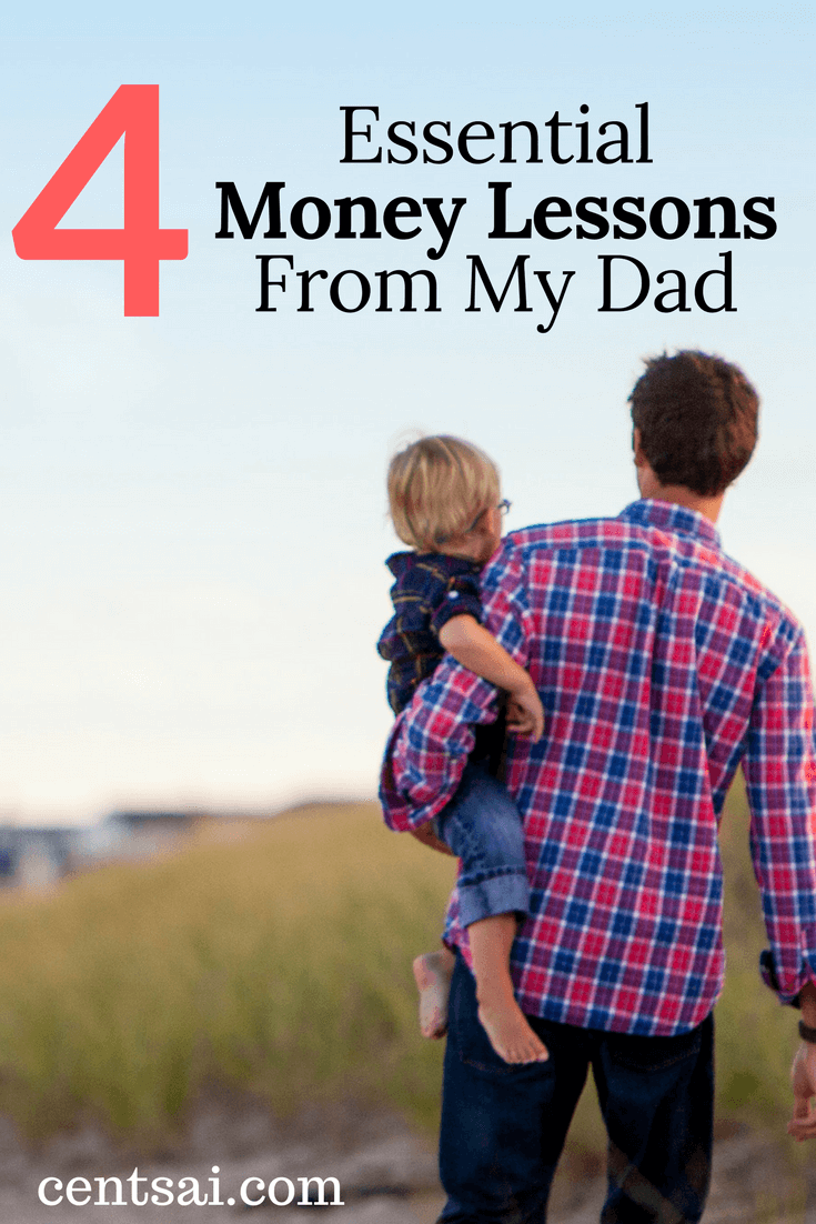 Here are four essential money lessons that only my father could teach me.