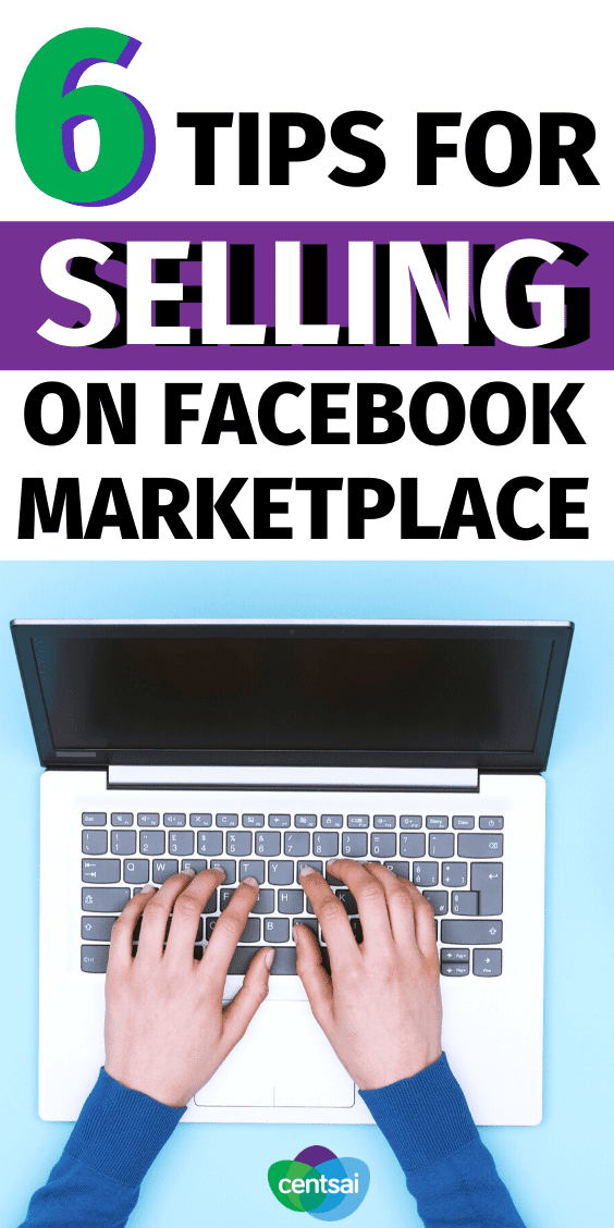Got tons of clutter around the house? Turn your junk into money! Check out these six easy tips for selling it on Facebook Marketplace. #CentSai #sidehustle #blogs #personalfinance #makemoney #sidehustle #passiveincome