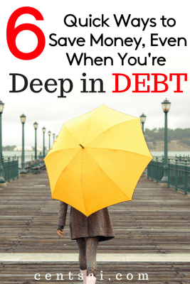 6 Quick Ways to Save Money, Even When You're Deep in Debt. Debt often makes it difficult to put money aside for the future. But there are a few good ways to save money, even if you're cash-strapped.
