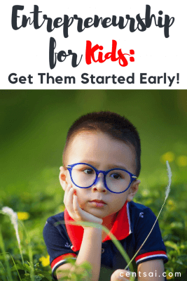 Entrepreneurship for Kids Get Them Started Early. Entrepreneurship has no age restriction – the earlier they get started, the better. Here's how one mom helped her kids earn money.