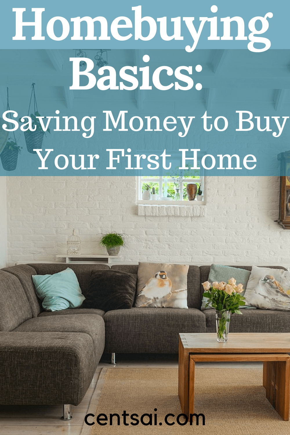 Homebuying Basics Saving Money to Buy Your First Home