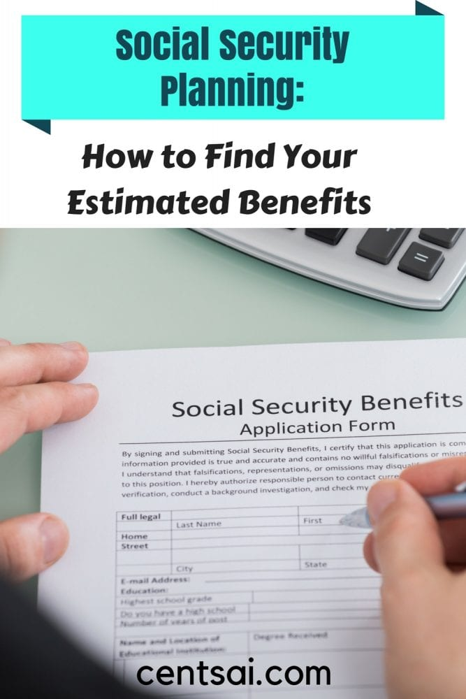 How to Find Your Estimated Social Security Benefits | CentSai