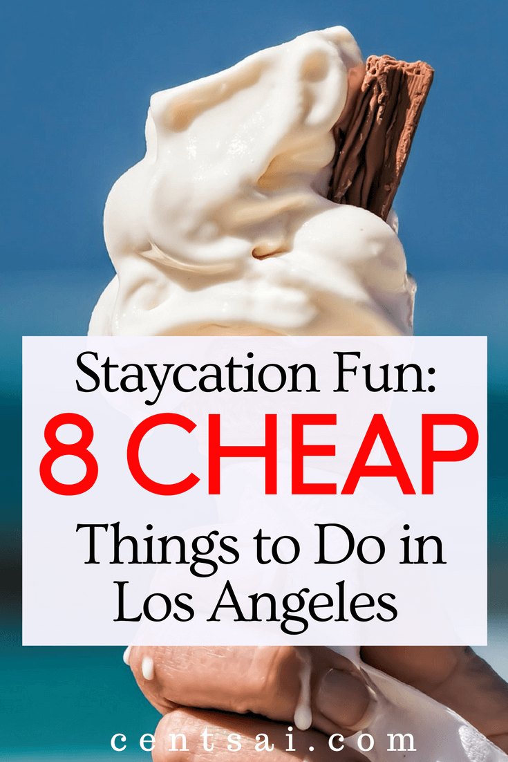 Staycation Fun 8 Cheap Things. As a native Angeleno, I've found new ways to enjoy everything this smoggy, messy, diverse, wonderful city has to offer.